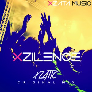 Xzatic – Xzilence (Original Mix)