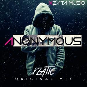Xzatic – Anonymous