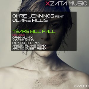 Chris Jennings feat Claire Willis – Tears Will Fall