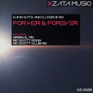 David GATE & DJ Deraven – For Her & Forever