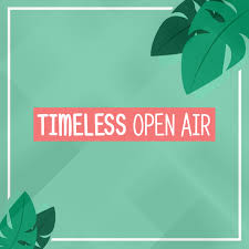 Timeless Open Air