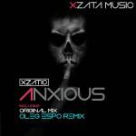 Xzatic - Anxious EP