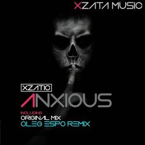 Xzatic – Anxious EP
