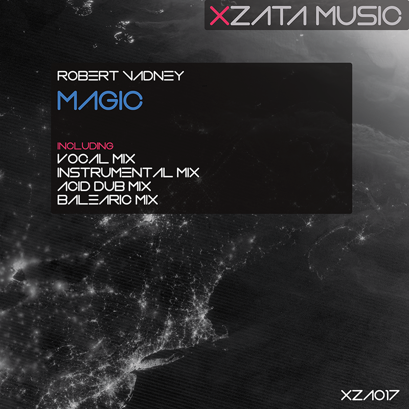 Robert Vadney – Magic OUT NOW on Xzata Music