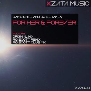 David GATE & DJ Deraven – For Her & Forever