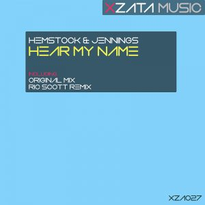 Hemstock & Jennings – Hear My Name