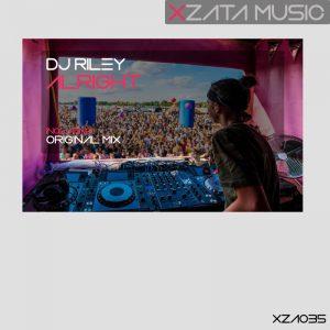DJ Riley – Alright