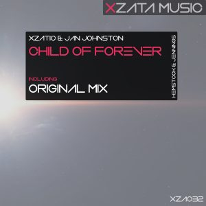 Xzatic & Jan Johnston – Child of Forever