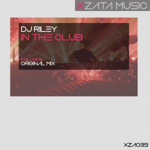 DJ Riley – In The Club
