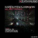 David Gate & DJ Deraven - We Are Trance