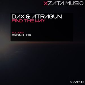 Dax & Atragun – Find The Way